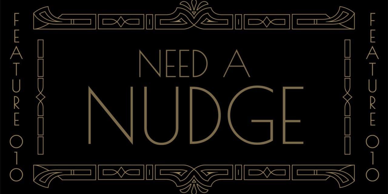 Need A Nudge 010